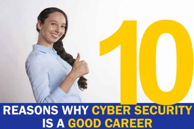 10-reasons-why-cyber-security-is-a-good-career