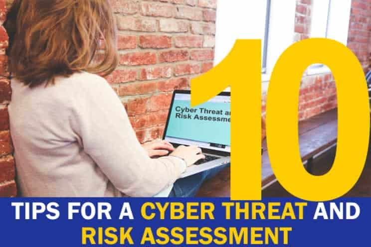 10-tips-for-a-cyber-threat-and-risk-assessment