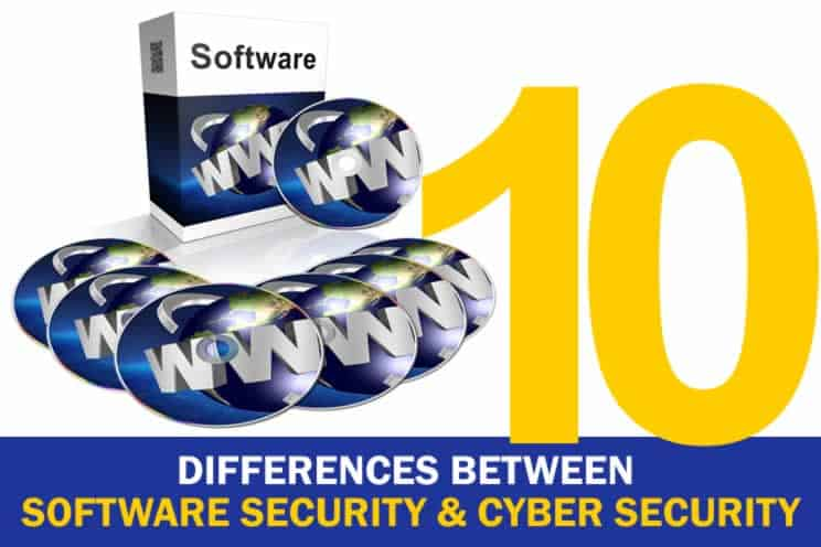 10 differences between software security and cyber security